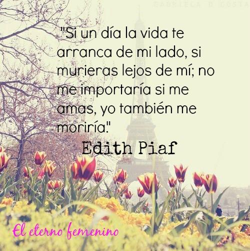 más frases Edith Piaf